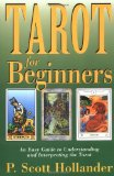 Tarot for Beginners: An Easy Guide to Understanding & Interpreting the Tarot (For Beginners (Llewellyn's))