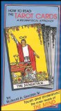 How to Read the Tarot Cards: A Metaphysical Approach (Touch and Understand the Inner Levels of the Mind)