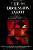 The 9th Dimension Tarot: Psychogenic Game Kit w/ 14 Different Games In One (Predict the Future, Experiment and Test Results Scientifically, Discover the Truth)