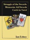 Struggle of the Swords: Memorize All Swords Cards in Tarot