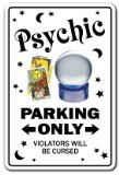 PSYCHIC ~Sign~ parking signs palm reading gypsy tarot