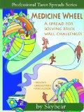 Medicine Wheel Tarot Spread (Professional Tarot Spreads)