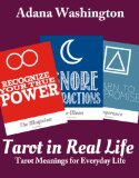 Tarot In Real Life: Tarot Meanings for Everyday Life