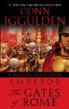 Emperor: The Gates of Rome: A Novel of Julius Caesar: 1