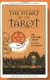The Heart of the Tarot: The Two-card Layout: Easy, Fast, and Insightful