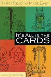 It's All in the Cards: Tarot Reading Made Easy