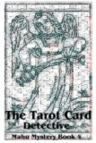 The Tarot Card Detective (Mahu Mysteries)