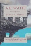 A.E. Waite - Words From a Masonic Mystic
