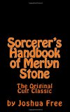 Sorcerer's Handbook of Merlyn Stone: The Original Cult Classic