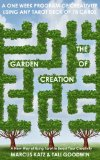 The Garden of Creation: Create Stories with Tarot (Gated Spreads of Tarot Book 5)